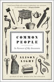 Common People: In Pursuit of My Ancestors by Alison Light
