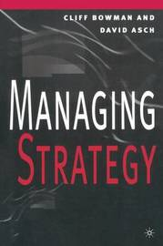 Managing Strategy by David Asch image