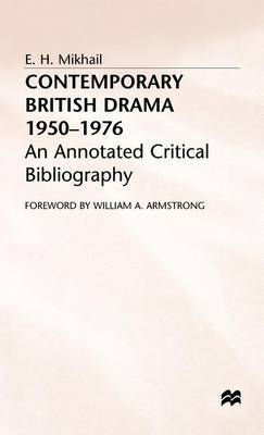 Contemporary British Drama 1950-1976 by E.H. Mikhail