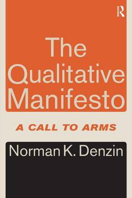The Qualitative Manifesto by Norman K Denzin
