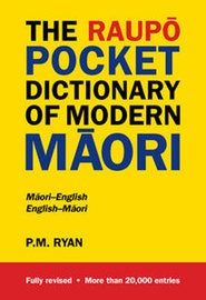 The Raupo Pocket Dictionary of Modern Maori by P.M. Ryan