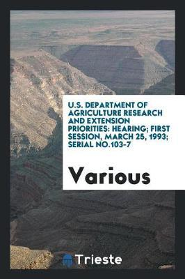 U.S. Department of Agriculture Research and Extension Priorities by Various ~