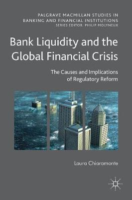 Bank Liquidity and the Global Financial Crisis by Laura Chiaramonte image