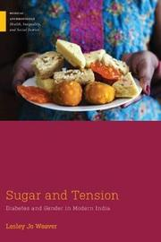 Sugar and Tension by Lesley Jo Weaver