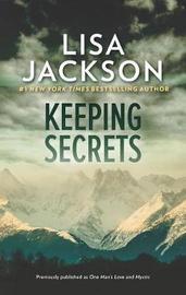 Keeping Secrets by Lisa Jackson