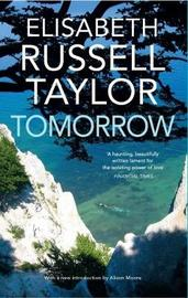 Tomorrow by Elisabeth Russell Taylor