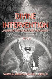 Divine Intervention by Sandye M. Roberts