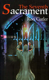 The Seventh Sacrament by Ron Cutler image