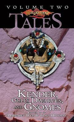 Kender, Gully Dwarves and Gnomes by Margaret Weis