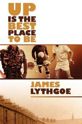 Up Is the Best Place to Be by James, Lythgoe