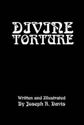 Divine Torture by Joseph R Davis image