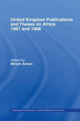 United Kingdom Publications and Theses on Africa 1967-68 by Miriam Alman image