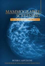 Mammography Screening by Peter C. Gotzsche