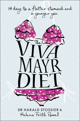 The Viva Mayr Diet by Harald Stossier