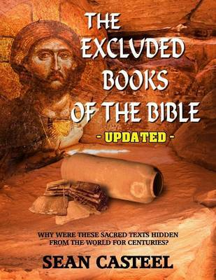 The Excluded Books of the Bible - Updated by Sean Casteel