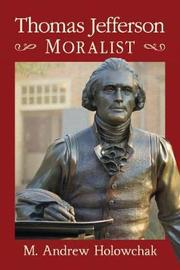 Thomas Jefferson, Moralist by Mark Andrew Holowchak image