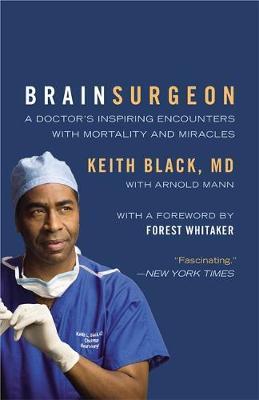 Brain Surgeon by Keith Black