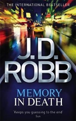 Memory in Death (In Death #25) (UK Ed.) by J.D Robb