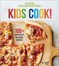 """Good Housekeeping Kids Cook! by """"Good Housekeeping"""""""