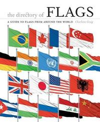 The Directory of Flags by Charlotte Greig