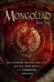 The Mongoliad: Book Two by Greg Bear