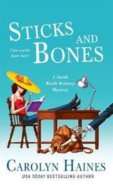 Sticks and Bones by Carolyn Haines image