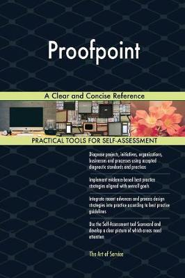 Proofpoint a Clear and Concise Reference by Gerardus Blokdyk