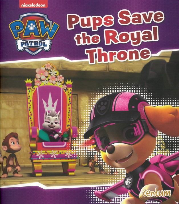 Paw Patrol Pups Save The Royal Throne