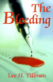 The Bleeding by Lee H Tillman image