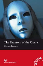 Macmillan Readers Phantom of the Opera The Beginner Without CD by Gascon Leroux