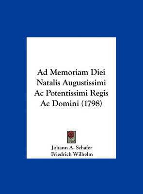 Ad Memoriam Diei Natalis Augustissimi AC Potentissimi Regis AC Domini (1798) by Friedrich Wilhelm image