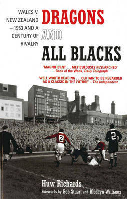 Dragons and All Blacks by Huw Richards