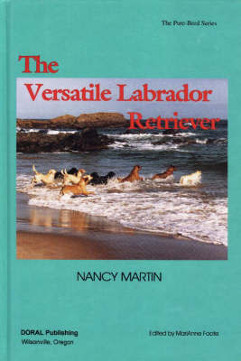 Versatile Labrador Retriever by Nancy Martin
