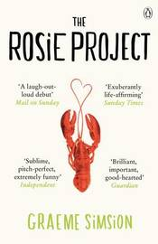 The Rosie Project: No. 1 by Graeme Simsion