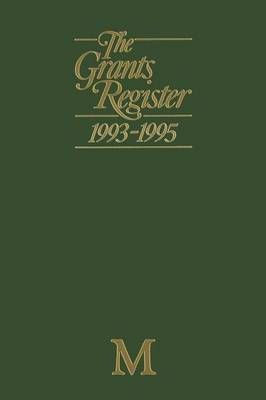 The Grants Register 1993-1995 by Lisa Williams
