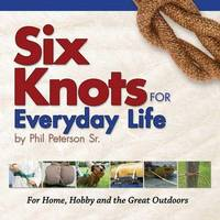 Six Knots for Everyday Life by Philip Peterson image