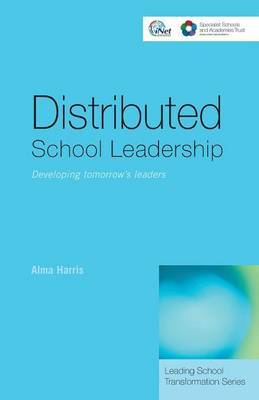 Distributed School Leadership by Alma Harris