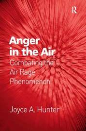 Anger in the Air by Joyce A. Hunter