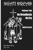 No Dreadlocks No Cry by Angus Gillies