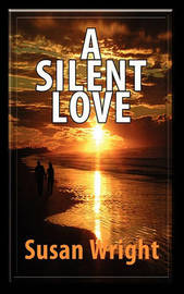A Silent Love by Susan Wright