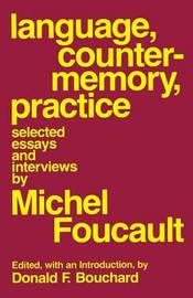 Language, Counter-Memory, Practice by Michel Foucault