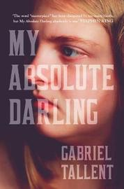 My Absolute Darling by Gabriel Tallent image
