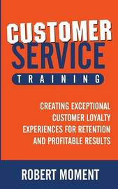 Customer Service Training by Robert Moment
