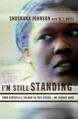 I'm Still Standing by Shoshana Johnson image