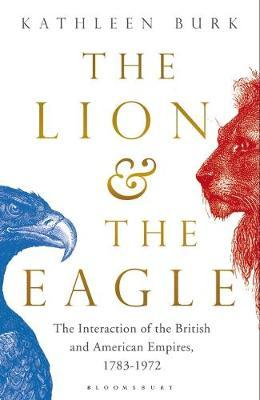 Lion and the Eagle by Kathleen Burk