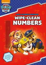 PAW Patrol: Wipe-Clean Numbers by Scholastic
