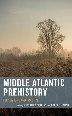 Middle Atlantic Prehistory by Heather A. Wholey image