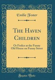 The Haven Children by Emilie Foster image