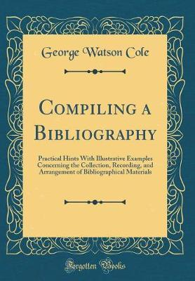 Compiling a Bibliography by George Watson Cole image