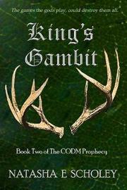 King's Gambit by Natasha E Scholey image